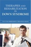 Therapies and Rehabilitation in Down Syndrome